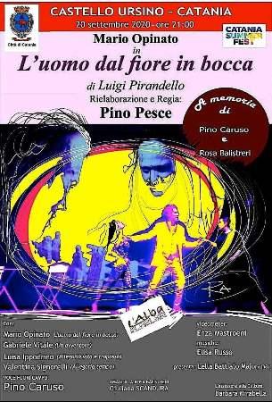 """L'atto unico di Luigi Pirandello """"L'uomo dal fiore in bocca"""", nella riduzione teatrale di Pino Pesce, al Castello Ursino per la rassegna 'Catania Summer Fest'. Attore protagonista Mario Opinato"""